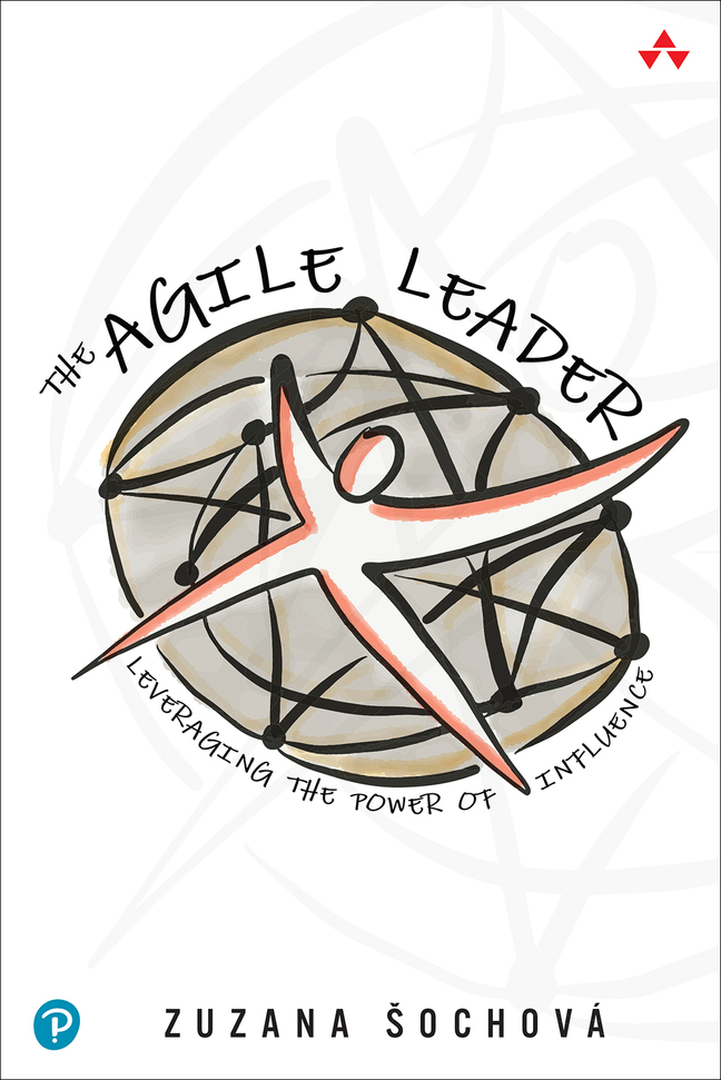 Book: Zuzana Zuzi Sochova - The Agile Leader: Leveraging the Power of Influence