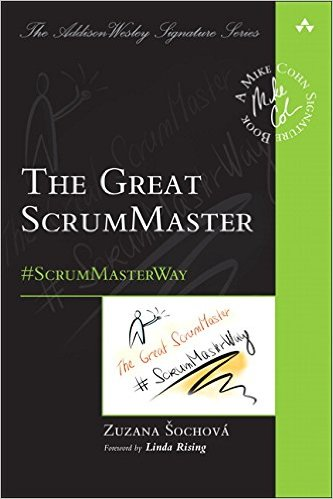 Book The Great ScrumMaster: #ScrumMasterWay by Zuzana Sochova